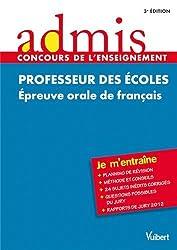 Concours Professeur des écoles - Epreuve orale de français - Admis - Je m'entraîne - Session 2013-2014 - CRPE