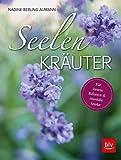 Seelen-Kräuter  -  eBook: Für innere Balance und mentale Stärke