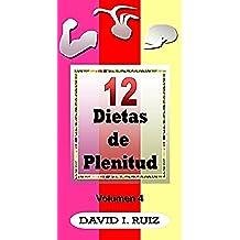 12 DIETAS DE PLENITUD: Los músculos, la circulación y los huesos