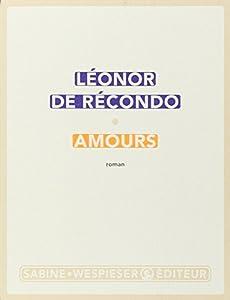 vignette de 'Amours (Léonor de Récondo)'