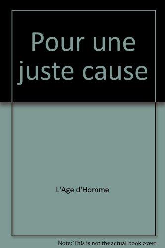 Pour Une Juste Cause [Pdf/ePub] eBook