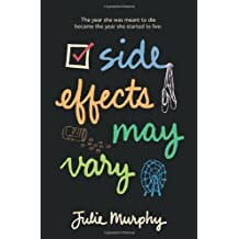 Side Effects May Vary by Murphy, Julie (2014) Hardcover