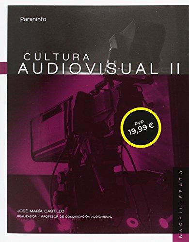 Cultura audiovisual II por JOSE MARIA CASTILLO