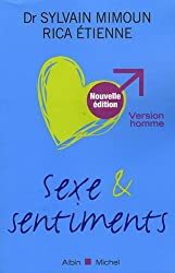 Sexe et sentiments : Version homme