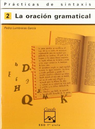 Prácticas de sintaxis 2. La oración gramatical