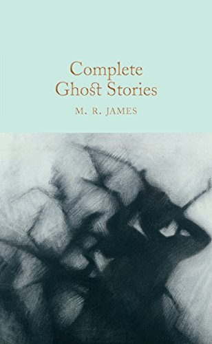 (Complete Ghost Stories (Macmillan Collector's Library, Band 97))