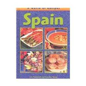 Spain (World of Recipes) por Sue Townsend