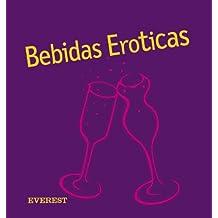 Bebidas Eróticas (Cocina erótica)