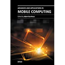 Advances and Applications in Mobile Computing (English Edition)