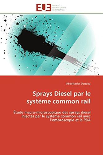 Sprays diesel par le système common rail par Abdelkader Doudou