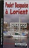 Telecharger Livres Poulet Basquaise a Lorient (PDF,EPUB,MOBI) gratuits en Francaise
