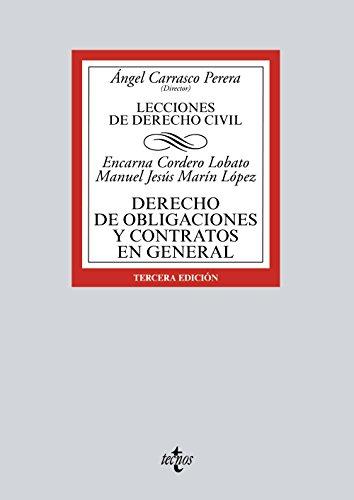 Derecho de obligaciones y contratos en general: Lecciones de Derecho Civil (Derecho - Biblioteca Universitaria De Editorial Tecnos) por Encarna Cordero Lobato