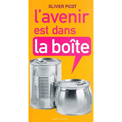L'Avenir est dans la boîte (Editions 1 - Santé / Pratique / Divers)