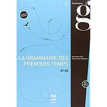 La nouvelle grammaire des premiers temps A1-A2 (1CD audio MP3)