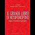 Il grande libro di Ho'oponopono: Saggezza hawaiana di guarigione