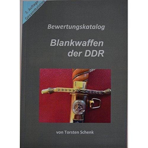 Schenk - Bewertungskatalog Blankwaffen der DDR Dolch Bajonett MfS Marine Offizier NVA General Säbel Tauchermesser