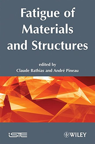 [Fatigue of Materials and Structures: Fundamentals] (By: Claude Bathias) [published: August, 2010]
