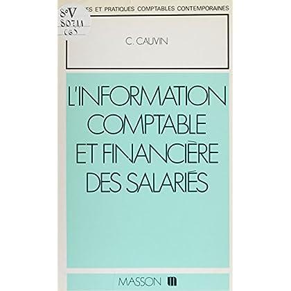 L'Information comptable et financière des salariés (Tr.Prat.Compt.C)