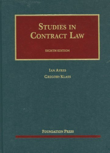 Studies in Contract Law (University Casebook Series) by Ayres, Ian, Klass, Gregory (2012) Hardcover