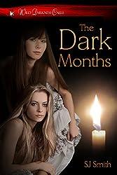 The Dark Months (Wild Darkness Calls)