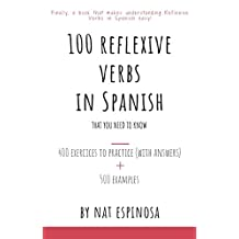 100 Reflexive Verbs in Spanish That You Need To Know (English Edition)