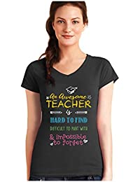 Camiseta de Cuello V para Mujer - An Awesome Teacher is Hard to Find - Regalo