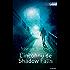 L'inconnu de Shadow Falls : Tome 2 Les secrets de Shadow Falls