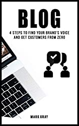 Blog: 4 Steps to Find Your Brand's Voice and Get Customers from Zero (Blog 4 Steps)