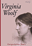 Virginia Woolf - Die besten Kurzgeschichten, Band 2 (Das Mal an der Wand; Kew Gardens; Das Streichquartett)