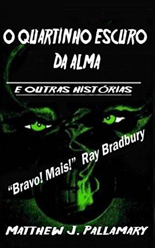o-quartinho-escuro-da-alma-portuguese-edition