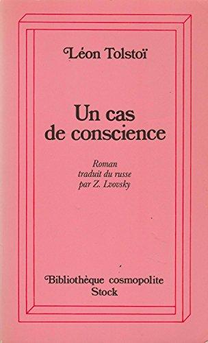 Un cas de conscience par Léon Tolstoï