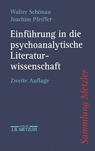 Einführung in die psychoanalytische Literaturwissenschaft (Sammlung Metzler)