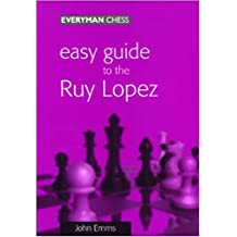 Easy Guide to Ruy Lopez (English Edition)
