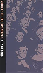 Society of the Spectacle by Guy Debord (2005-04-04)