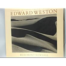 Supreme Instants: The Photography of Edward Weston by Beaumont Newhall (1993-04-02)