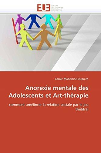 Anorexie mentale des adolescents et art-thérapie