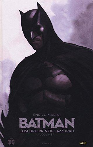 Il principe oscuro. Batman: 1