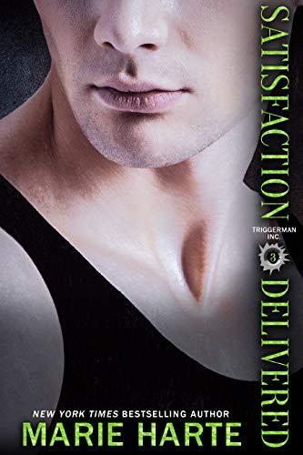 Satisfaction Delivered (Triggerman Inc. Book 3) (English Edition) (Lori Scott)