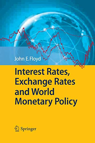 Interest Rates, Exchange Rates and World Monetary Policy