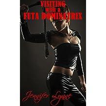 Visiting With a Futa Dominatrix: Shemale Domination Erotica (The Shemale Series Book 7)