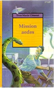 "Afficher ""Mission aedes"""