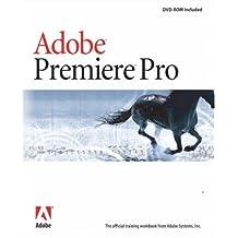 Adobe Premiere Pro Classroom in a Book (Classroom in a Book (Adobe)) by Adobe Creative Team (2003-10-20)