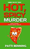 Hot, Spicy Murder (Papa Pacellis Pizzeria Series Book 27) (English Edition)