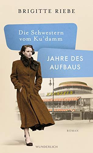 Buchseite und Rezensionen zu 'Die Schwestern vom Ku damm' von Brigitte Riebe
