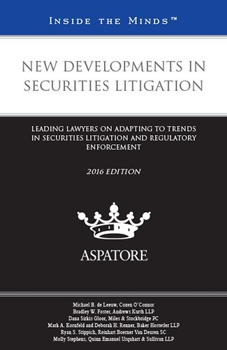 new-developments-in-securities-litigation-2016-leading-lawyers-on-adapting-to-trends-in-securities-l