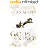 Gods and Kings: Chronicles of the Kings #1: A Novel: Volume 1