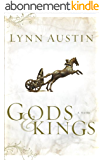 Gods and Kings: Chronicles of the Kings #1