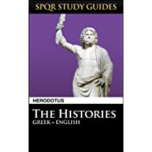 Herodotus: The Histories in Greek + English (SPQR Study Guides Book 40) (English Edition)