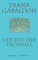 Der Ruf der Trommel: Roman (Die Highland-Saga 4)