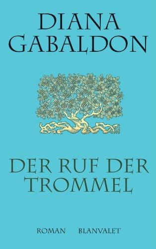 der-ruf-der-trommel-roman-die-highland-saga-4